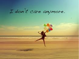 I DONT CARE QUOTES image quotes at BuzzQuotes.com