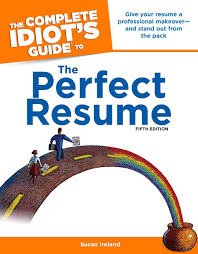 Resume Complete The Complete Idiots Guide To The Perfect Resume 5th