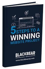 5 Steps To A Winning Website Project Blackbear Marketing