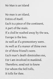 no man is an island john donne something we all should remember no man is an island john donne something we all should remember