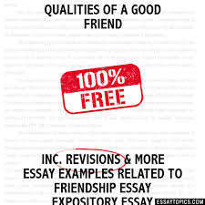 qualities of a good friend essay qualities of a good friend hide essay types