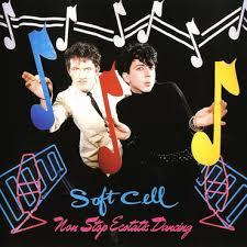 <b>Soft Cell</b> - <b>Non Stop</b> Ecstatic Dancing - LP – Rough Trade