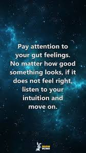 Intuition Quotes Awesome Encourage Life Quotes Life Has Taught Me Listen To Your Intuition