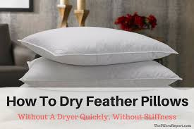 how to dry feather pillows without a