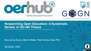 researching open education a systematic review of go gn theses researching open education a systematic review of go gn theses bea de los arcos