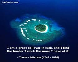 i-am-a-great-believer-in-luck-and-i-find-the-harder-i-work-the-more-i-have-of-it.jpg