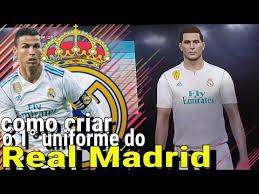 Quien quiera jugar con todos. Como Fazer O Uniforme Do Real Madrid Pes 2018 Xbox360 Ps3 Youtube