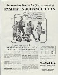 New York Life Insurance Quotes Gorgeous 48 New York Life Vintage Ad Family Insurance Plan