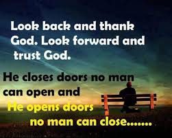 Motivational Quotes Look Back And Thank God Look Forward And Awesome God Motivational Quotes