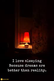 I Love Sleeping Because Dreams Are Better Than Reality Lamp