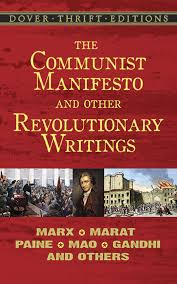 the communist manifesto and other revolutionary writings marx  the communist manifesto and other revolutionary writings marx marat paine mao tse tung gandhi and others