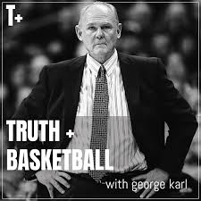 Truth and Basketball with George Karl