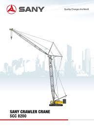 Sany Crawler Crane Sany Scc8200 Cranepedia