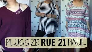 rue 21 plus size clothes plus size rue 21 haul youtube