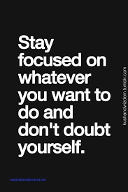 Stay Focused Quotes Delectable Inspirational Quotes For Staying Focused A Journal Pinterest