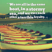 Quotes from Joko Riono: We are all in the same boat, in a stormy ...