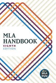 Mla Guidelines 2020 Mla Handbook Eighth Edition Modern Language Association