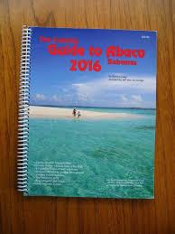 Tide Chart Abaco Bahamas The Cruising Guide To Abaco Bahamas 2016 By Steve Dodge Gps Waypoints Scuba Ebay