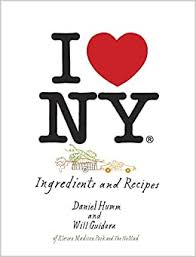 <b>I Love New York</b>: Ingredients and Recipes [A Cookbook]: Humm ...