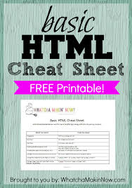 html reference sheet whatcha makin now basic html cheat sheet free printable