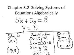 3 chapter 3 2 solving systems of equations algebraically