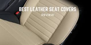 top 10 best leather seat covers to