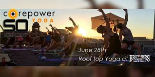 corepower yoga brothers bar grill and sound off colorado are joining forces to give an unforgettable yoga experience