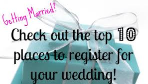 top places to register for wedding. Brilliant Top Top 10 Places To Register For Your Wedding To Places Register For Wedding