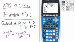 conic sections hyperbola horizontal transverse axis app ti 84 calculator