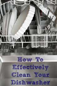 How To Clean A Dishwasher How To Effectively Clean Your Dishwasher Penny Pincher Jenny