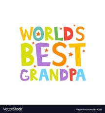 Worlds Best Grandpa Letters Fun Kids Style Print