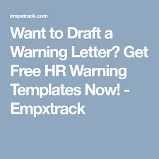 Hr Warning Letter Want To Draft A Warning Letter Get Free Hr Warning Templates Now