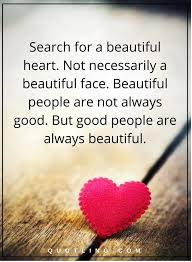 Beautiful Face Quote Best Of Relationship Quotes Search For A Beautiful Heart Not Necessarily A