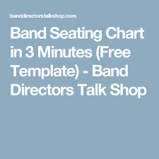 Band Seating Chart In 3 Minutes Free Template Band Band