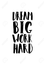Affiche De Citation De Motivation En Noir Et Blanc Pinceau Dream Big Hard Work Lettrée Devis Design Moderne Et élégant Format A4 Adaptent à