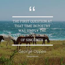 The First Question At That Time In George Oppen QuoteLoad Fascinating Honesty Quotes Images Download