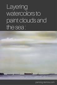 layering watercolors to paint clouds and the sea on artiful painting demos by sandrine pelissier