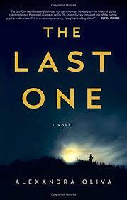 the last one a novel by alexandra oliva s smile amazon