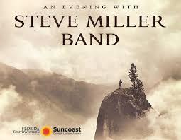 An Evening With Steve Miller Band Barbara B Mann
