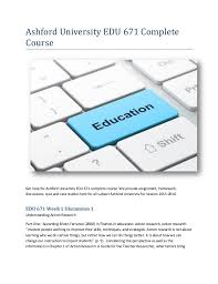 Ashford University Edu 671 Complete Course