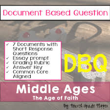 document based question dbq the middle ages common core state  document based question dbq the middle ages common core state standards ccss