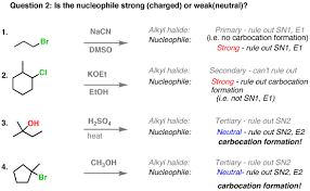 Nucleophile Strength Chart Deciding Sn1 Sn2 E1 E2 2 The Nucleophile Base