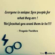 Everyone Is Uniquelove P Quotes Writings By Pragala Pavithra
