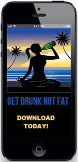 Get Drunk Not Fat Chart Get Drunk Not Fat Iphone App