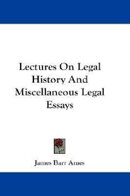lectures on legal history and miscellaneous legal essays james lectures on legal history and miscellaneous legal essays