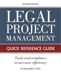 project management quick reference guide legal project management quick reference guide slaw