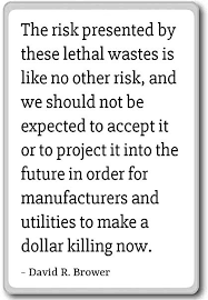 Risk Quotes Custom Amazon The Risk Presented By These Lethal Wastes I David R