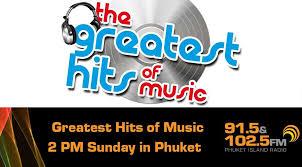 The Greatest Hits Of Music Phuket Fm Radio