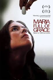 maria full of grace movie review roger ebert maria full of grace 2004