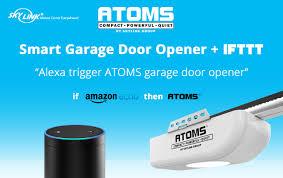 skylink announces first ifttt compatible garage door opener atoms